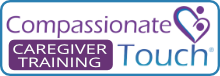 Compassionate Touch Caregiver Training
